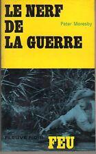 FLEUVE NOIR COLLECTION FEU 29 LE NERF DE LA GUERRE PETER MORESBY 1965