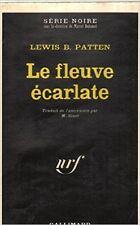 LEWIS PATTEN - LE FLEUVE ECARLATE - 1971 - Broché