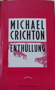 """"""" Enthüllung """"  von Michael Crichton - Roman -"""