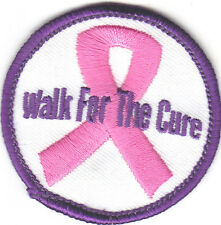 """WALK FOR THE CURE""- PATCH - IRON ON EMBROIDERED PATCH-Medical, Causes, Walking"