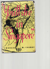 '' YOU'LL DIE IN SINGAPORE '' - CHARLES McCORMAC D.C.M. prison camp escape  ck