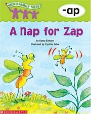 Word Family Tales (-ap: A Nap For Zap)