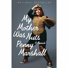 My Mother Was Nuts - Paperback NEW Penny Marshall( 2014-05-20