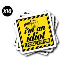 YAY! I'M AN IDIOT Parking Sticker Decal Car  #1332A