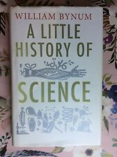 A Little History of Science by William F. Bynum (Hardback, 2012) GUC