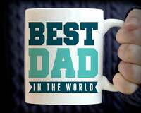 Dad Gift Father's Day Gift For Dad Best Dad Coffee Mug Best Dad In The World Mug