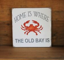 Home is Where the Old Bay is Wood Sign Maryland Tradition Steamed Crabs
