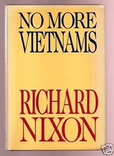 NO MORE VIETNAMS - FORMER PRESIDENT RICHARD NIXON FLAT SIGNED 1ST-GOOD CONDITION