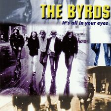 THE BYRDS : IT'S ALL IN YOUR EYES / CD (POP STARS PS 95620) - NEUWERTIG