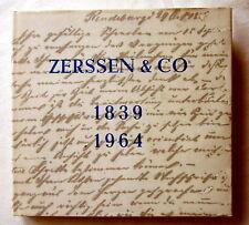 ZERSSEN & CO 1839-1964 - Die Geschichte einer Firma - Hans-Herbert Wulff