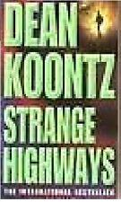 DEAN KOONTZ ____ STRANGE HIGHWAYS  ____ BRAND NEW ___ FREEPOST UK