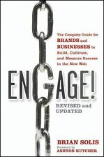 Engage! : The Complete Guide for Brands and Businesses to Build, Cultivate,...