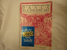 Dance as a Theatre Art: Source Readings in Dance...Western Concert Dance-2401