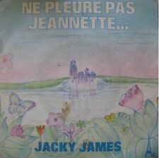 "JACKY JAMES ne pleure pas jeannette + instru SP45T 7""++"