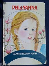 Pollyanna - Eleanor Hodgman Porter - Ottime condizioni