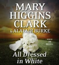 Mary Higgins Clark ALL DRESSED IN WHITE Unabridged CD *NEW* FAST 1st Class Ship!