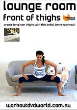 Pilates Barre THIGHS DVD - Barlates Body Blitz LOUNGE ROOM FRONT OF THIGHS!