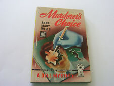 MURDERER'S CHOICE   1946   ANNA MARY WELLS    EARLY DELL MURDER MYSTERY CLASSIC