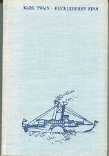 Mark Twain - Die Abenteuer des Huckleberry Finn
