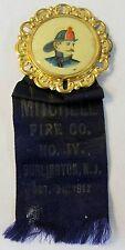 1912 MITCHELL FIRE CO. No. IV Burlington N.J. button badge ribbon medal