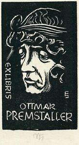 Ottmar Premstaller 's  Ex libris Bookplate by Erich Schoner , Austria