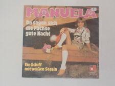"""MANUELA -Da sagen sich die Füchse gute Nacht- 7"""""""