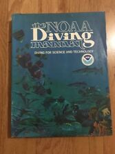 The NOAA Diving Manual 1975 Edition Diving For Science And Technology Book