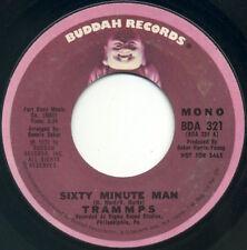 "TRAMMPS Sixty Minute Man mono/stereo 7"" 1972 Buddah promo VG+"