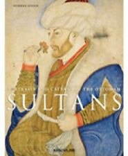PORTRAITS AND CAFTANS OF THE OTTOMAN SULTANS - ATASOY, NURHAN/ KINAY, IREM (COL)