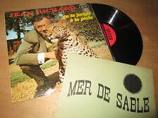 JEAN RICHARD de la jungle à la piste - LA MER DE SABLE D'ERMENONVILLE - DECCA Lp