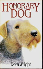 AIREDALE TERRIER INTEREST DOG BOOK HONORARY DOG BY DORA WRIGHT 1983 1ST EDITION