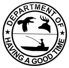 """""""Department Of Having A Good Time""""   Travel  Sticker decal vintage style hunting"""