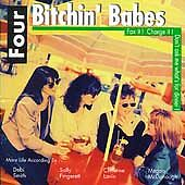 Four Bitchin' Babes - Fax It! Charge It! Don't Ask Me What's for Dinner! (CD 95)