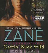 NEW Gettin' Buck Wild: Sex Chronicles II (The Sex Chronicles, Book 2) by Zane
