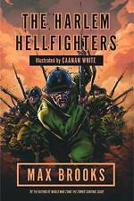The Harlem Hellfighters by Max Brooks (Paperback, 2015)..LIKE NEW... lnf408