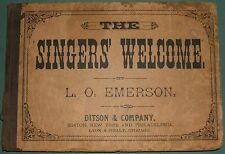 Vintage Original The Singers' Welcome Song Book by L.O. Emerson 1883 Ditson & Co