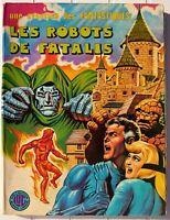 UNE AVENTURE DES FANTASTIQUES N°11 (LUG, 10/1976) : LES ROBOTS DE FATALIS [BE-]