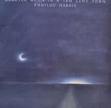 "QUARTER MOON IN A TEN CENT TOWN - EMMYLOU HARRIS - LP 12"" (R973)"