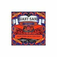 Selections Circa 1990-2000 von Giant Sand | CD | Zustand sehr gut