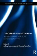 The Contradictions of Austerity: The Socio-Economic Costs of the Neoliberal Balt