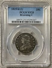 1825/4(2) 25C PCGS VF25 Browning 2