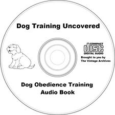 Dog Training Uncovered - Dog Obedience Training Audiobook  MP3 CD