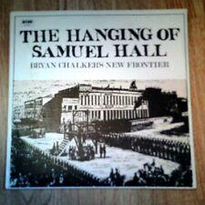 BRYAN CHALKER NEW FRONTIER MIC JONES G BUTTERFIELD HANGING OF SAMUEL HALL LP N/M