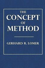 NEW The Concept of Method by Gerhard R. Lomer