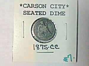 1875-CC 90% Silver Seated Dime Coin - Carson City