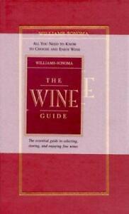 THE WINE GUIDE WILLIAMS-SONOMA 1999 HARDCOVER BOOK NEW