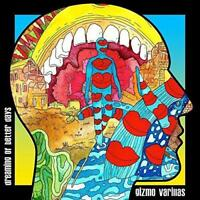 "Gizmo Varillas - Dreaming Of Better Days (NEW 12"" VINYL LP)"