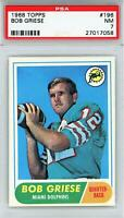Bob Griese Miami Dolphins 1968 Topps RC #196 PSA 7 Card Topps
