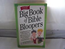 The Big Book of Bible Bloopers: A Lighthearted Look at the Misquotes, Misconce..