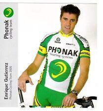 CYCLISME carte cycliste ENRIQUE GUTIERREZ équipe PHONAK cycling team 2005